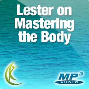 Lester on Mastering The Body